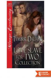 Love Slave for Two Collection [Box Set 7] (Love Slave for Two .5-4)